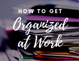 Get organized at work