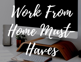 work from home must-haves for home office